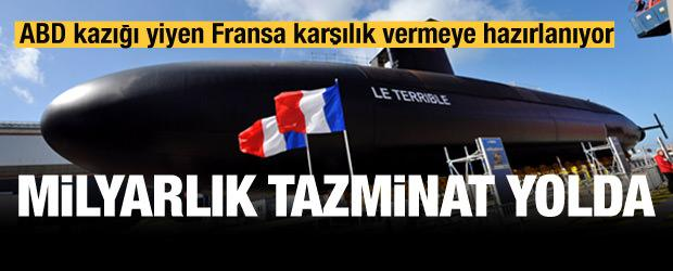 Anlaşması iptal edilen Fransa hesaplaşma peşinde