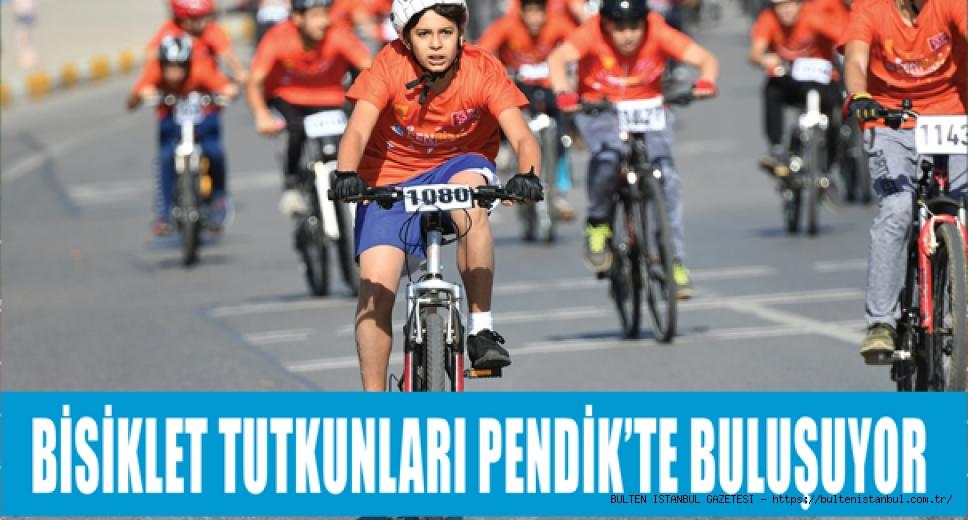 BİSİKLET TUTKUNLARI PENDİK'TE BULUŞUYOR