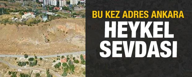 CHP'nin heykel sevdası! Bu kez adres Ankara