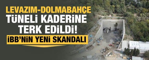 İBB, Levazım-Dolmabahçe Tüneli'ni kaderine terk etti! Havadan görüntülendi