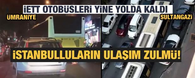 İstanbullunun ulaşım zulmü devam ediyor!