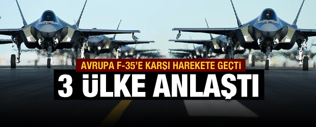 Avrupa'dan F-35'e alternatif
