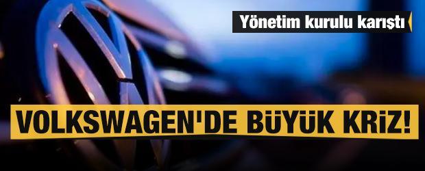 Volkswagen'de büyük kriz! Yönetim kurulu karıştı